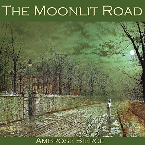 The Moonlit Road audiobook cover art