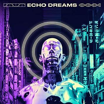 Echo Dreams