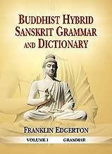 Buddhist Hybrid Sanskrit Grammar and Dictionary (Vol. 1: Grammar; Vol. 2: Dictionary)