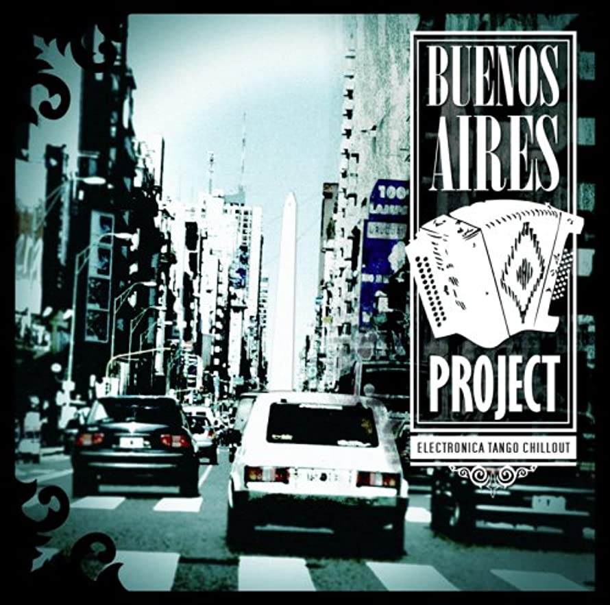 Buenos Aires Project: Electronica Tango