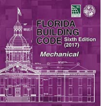 Florida Building Code - Mechanical, Sixth Edition (2017)