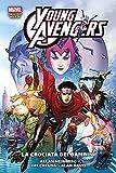 La crociata dei bambini. Young Avengers