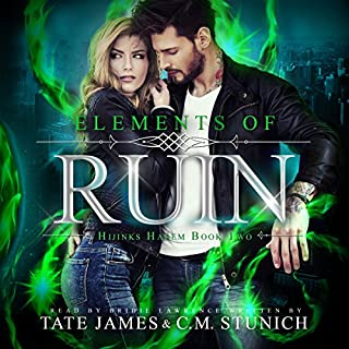 Elements of Ruin     Hijinks Harem, Book 2              By:                                                                                                                                 C.M. Stunich,                                                                                        Tate James                               Narrated by:                                                                                                                                 Bridie Lawrence                      Length: 8 hrs and 58 mins     42 ratings     Overall 4.8