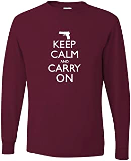 Adult Keep Calm and Carry On 2nd Amendment Gun Supporters Long Sleeve T-Shirt