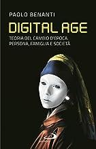 Scaricare Libri Digital age. Teoria del cambio d'epoca. Persona, famiglia e società PDF