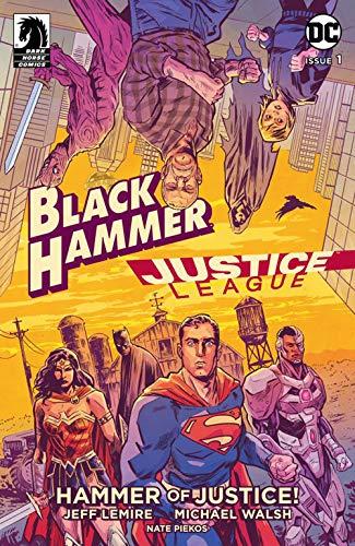 Il martello della giustizia! Justice League/Black Hammer
