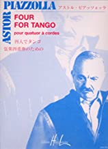 Piazzolla: Four for Tango