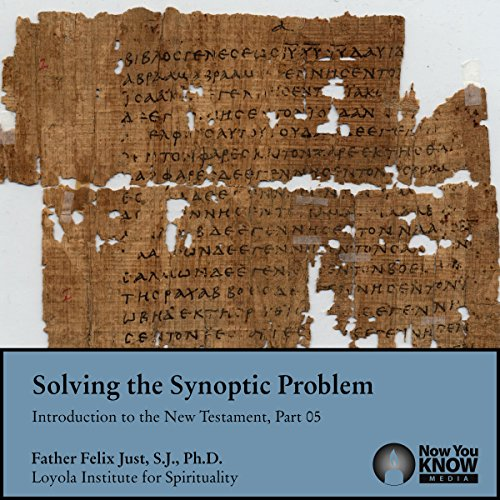 Solving the Synoptic Problem audiobook cover art