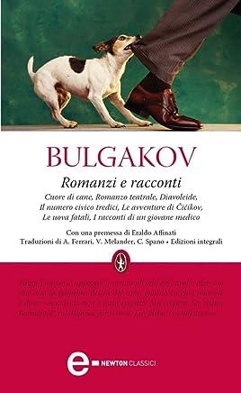 Romanzi e racconti (eNewton Classici)