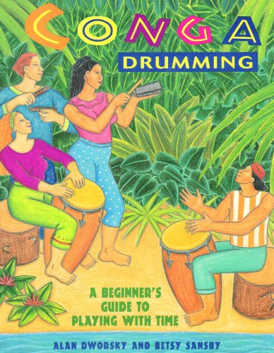 Conga Drumming: A Beginner\'s Guide to Playing with Time (English Edition)