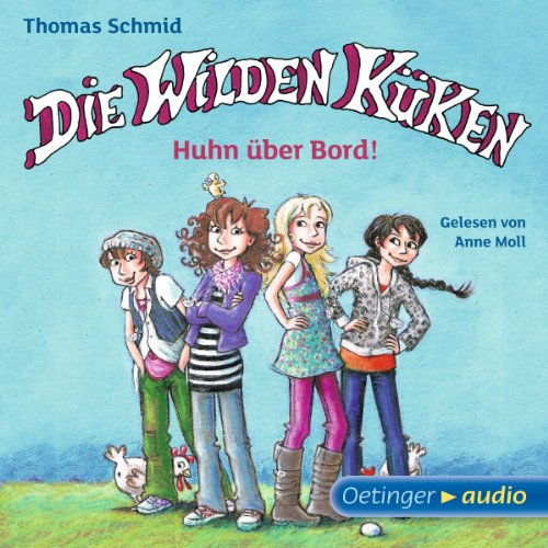Die Wilden Küken. Huhn über Bord! audiobook cover art