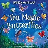 Ten Magic Butterflies (McKellar Math)