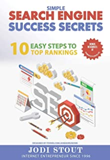 Simple Search Engine Success Secrets: 10 easy steps to top rankings