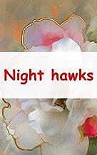 Night hawks (Luxembourgish Edition)