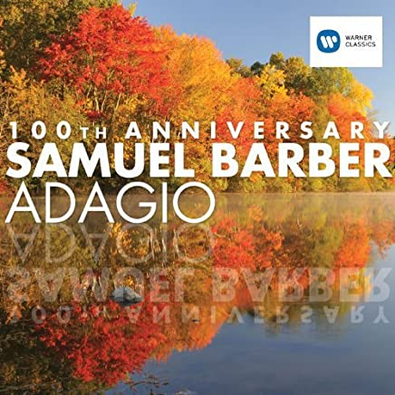 Barber-Adagio (100th Ann.)