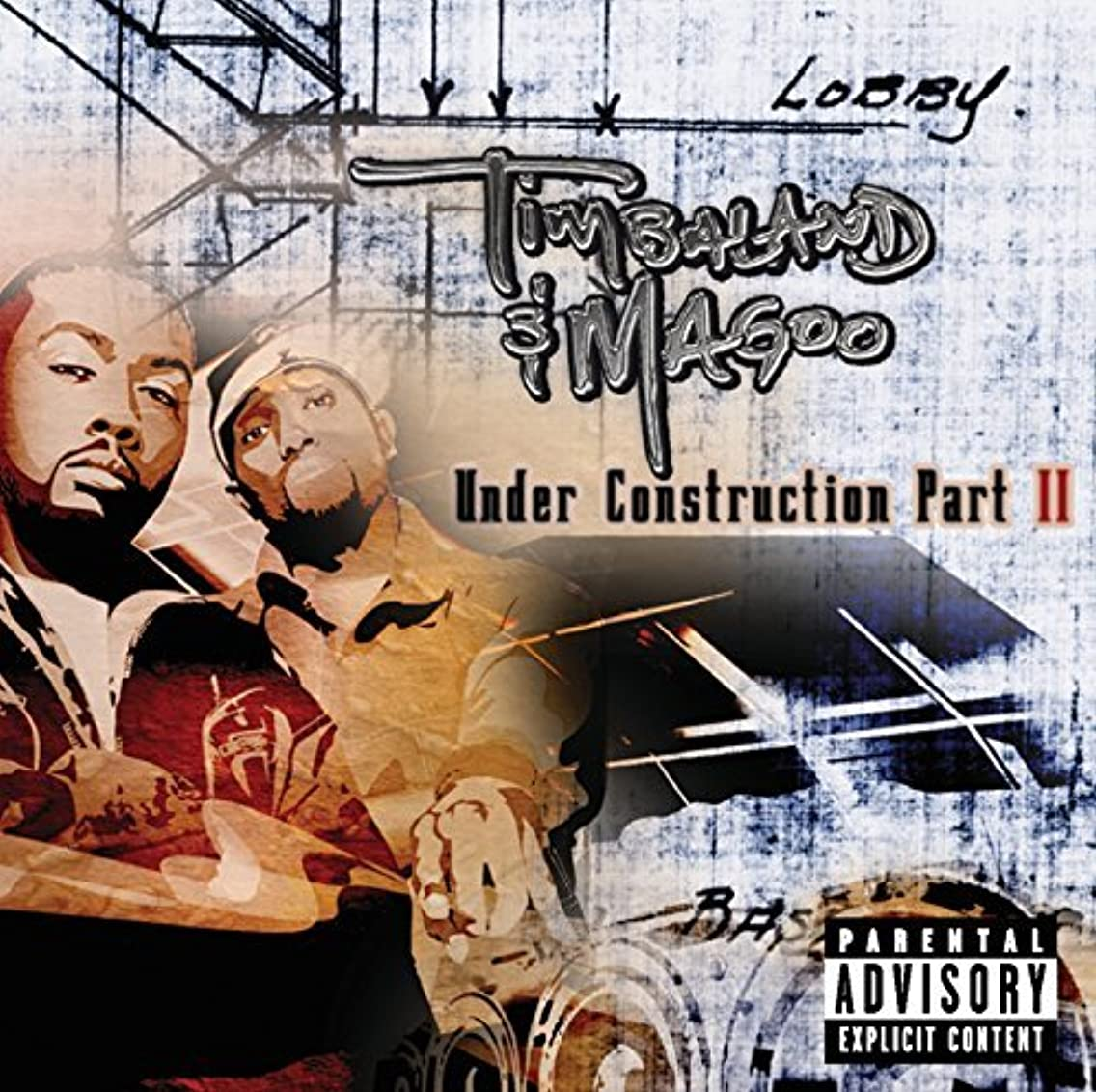 Under Construction Part II by Timbaland & Magoo (2003-11-18)