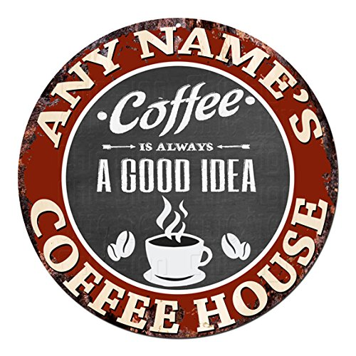 ANY NAME'S COFFEE HOUSE Custom Personalized Chic Tin Sign Rustic Shabby Vintage style Retro Kitchen Bar Pub Coffee Shop man cave Decor Gift Ideas