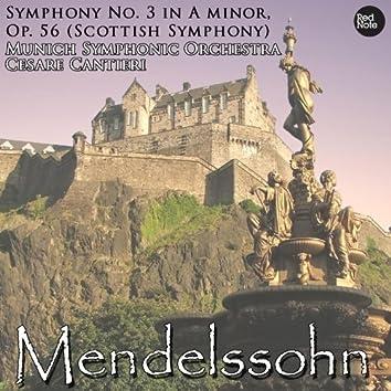 Mendelssohn: Symphony No. 3 in A minor, Op. 56 (Scottish Symphony)