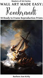Wall Art Made Easy: Rembrandt: 30 Ready to Frame Reproduction Prints