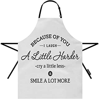 Moslion Friendship Quote Apron 31x27 Inch Because of You I Laugh A Little Harder Cry A Little Less Smile Kitchen Chef Waitress Cook Aprons Bib with Adjustable Neck for Women Men Girls