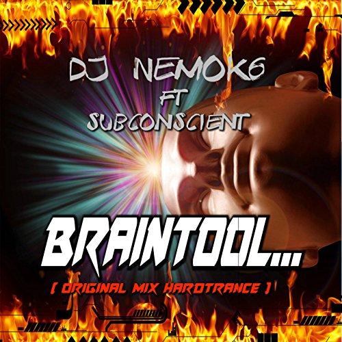 Braintool (feat. Subconscient) [Hardtrance]