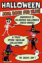 Halloween Joke Book For Kids: Hundreds of Hilarious Halloween Jokes Inside! A Truly Spook-tacular collection For 5-12 Year Old Kids! 108 Pages Of Laughs, Giggles & Family Fun! PDF