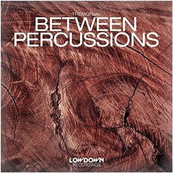 Between Percussions