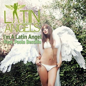 I'm A Latin Angel (feat. Paola Beschin)
