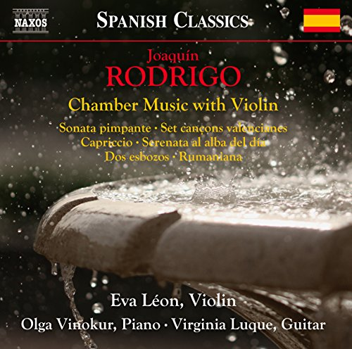 Joaquin Rodrigo: Chamber Music with Violin
