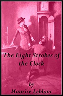 The Eight Strokes of the Clock (Annotated)