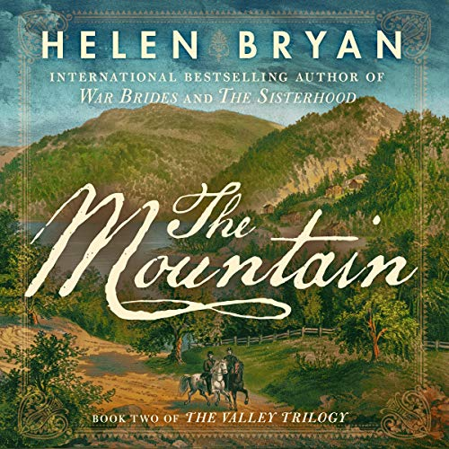 The Mountain Audiobook By Helen Bryan cover art
