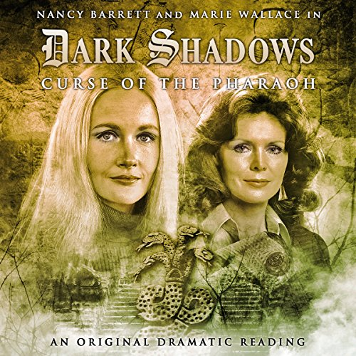 Dark Shadows - Curse of the Pharaoh audiobook cover art