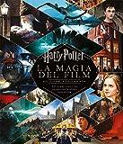 Harry Potter. La magia del film. Nuova ediz.
