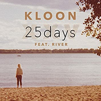 25 Days (feat. River)