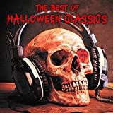 The Best of Halloween Classics (Classic Horror Movie Soundtracks and Essential Dark Classical Music Pieces)