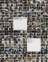 Think New York: A Ground Zero Diary