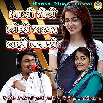 Bhabhi Teri Chhoti Behan Badi Pyaari - Single