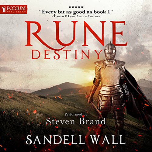 Rune Destiny     Runebound, Book 2              By:                                                                                                                                 Sandell Wall                               Narrated by:                                                                                                                                 Steven Brand                      Length: 12 hrs and 26 mins     Not rated yet     Overall 0.0