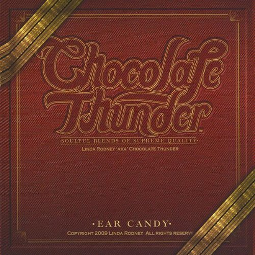 Ear Candy by Chocolate Thunder (2013-08-03)