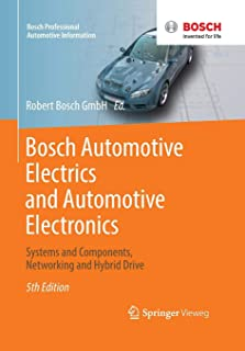 Bosch Automotive Electrics and Automotive Electronics: Systems and Components, Networking and Hybrid Drive (Bosch Professional Automotive Information)