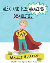 Alex And His Amazing Abilities