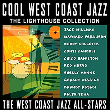 Cool West Coast Jazz - The Lighthouse Collection