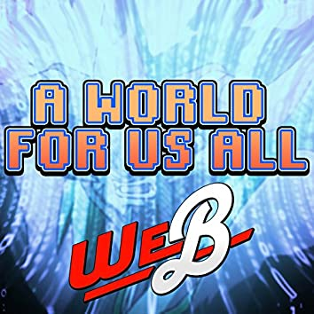 """A World for Us All (From """"Digimon Frontier"""")"""