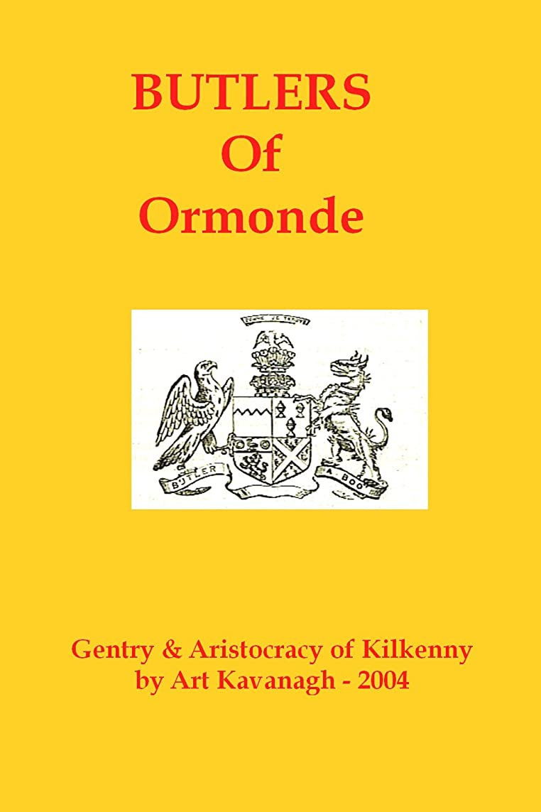 弓モール変更可能Butler of Ormonde (The Gentry & Aristocracy of Kilkenny) (English Edition)
