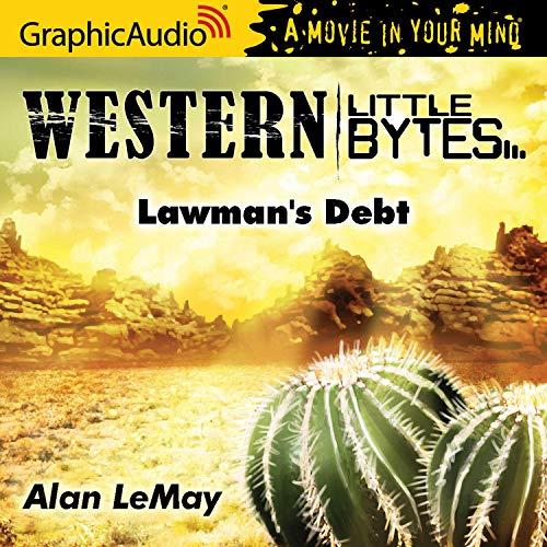 Lawman's Debt [Dramatized Adaptation] Titelbild