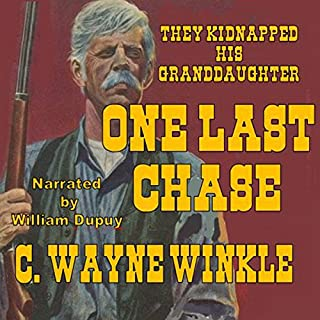 One Last Chase: They Kidnapped His Granddaughter audiobook cover art