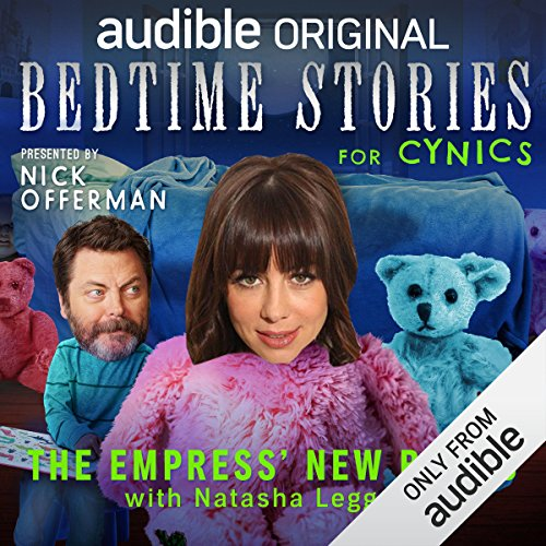Ep. 6: The Empress' New Bangs With Natasha Leggero (Bedtime Stories for Cynics) audiobook cover art