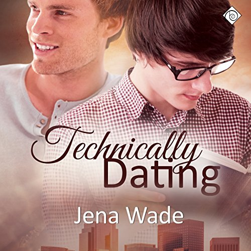 Technically Dating audiobook cover art