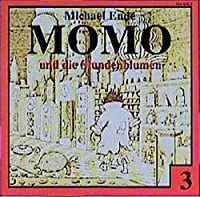 Momo 3 und die Stundenblumen. CD: Das Original zum Buch. Ab 7 Jahre
