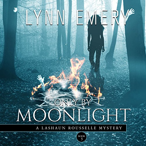 Only By Moonlight Audiobook By Lynn Emery cover art